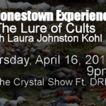 My Jonestown Experience: The Lure of Cults with Laura Johnston Kohl