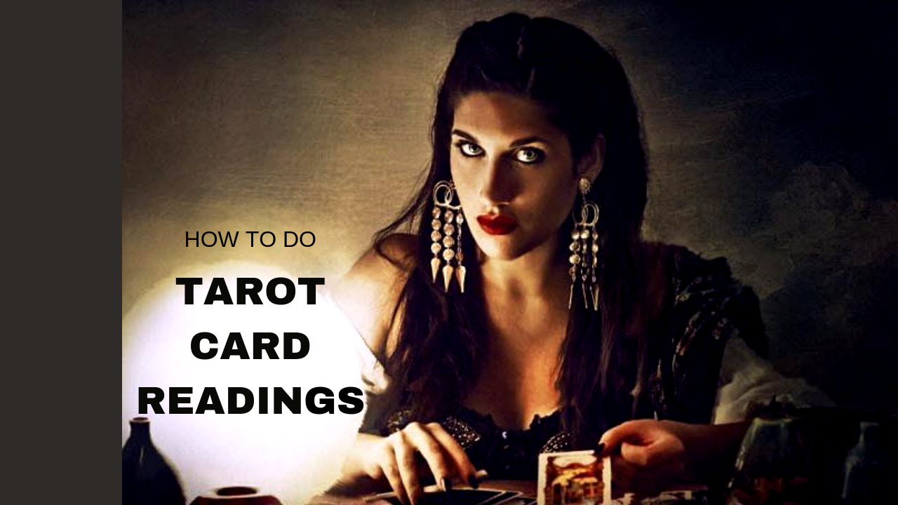 How To Do a Tarot Card Reading
